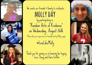 The Molly Day Card showing the Griffin Family invitation to practice random acts of kindness. Click the picture to see all the other Facebook posts for those who chose to 'Live Like Molly' that day! May this be an inspiration for us all to be kind EVERY day!